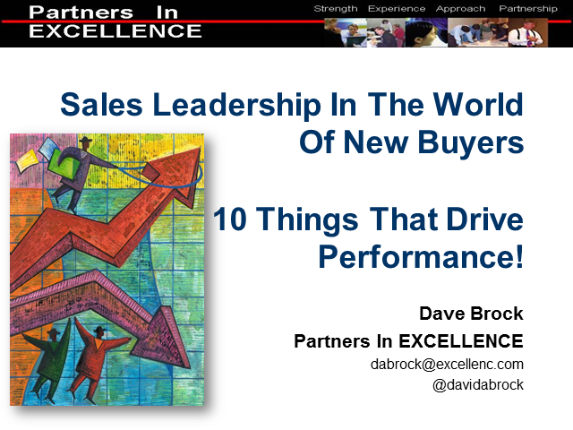 Sales Leadership In The World Of New Buyers, 10 Things That Drive Performance!