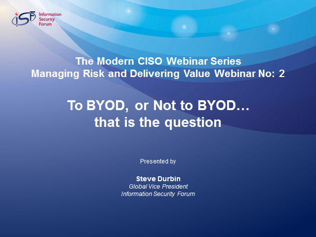 To BYOD or Not to BYOD, That is the Question…