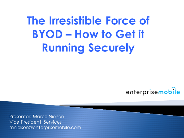 The Irresistible Force of BYOD – How to Get it Running Securely