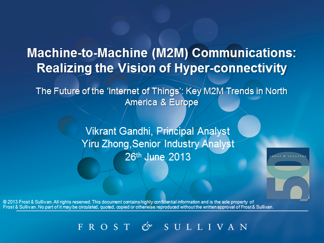 Machine-to-Machine Communications: Realizing the Vision of Hyper-Connectivity