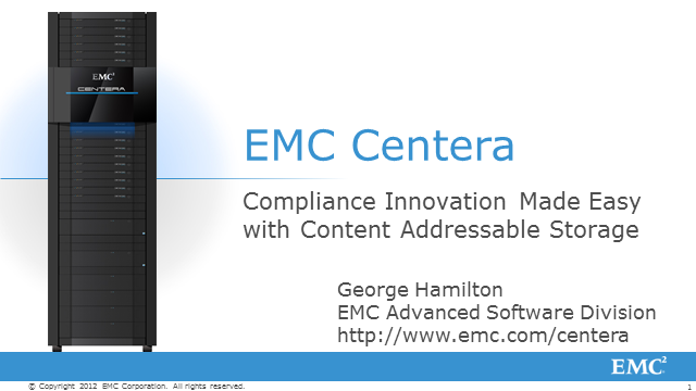 EMC Centera Object-based Storage for Archiving and Long Term Retention