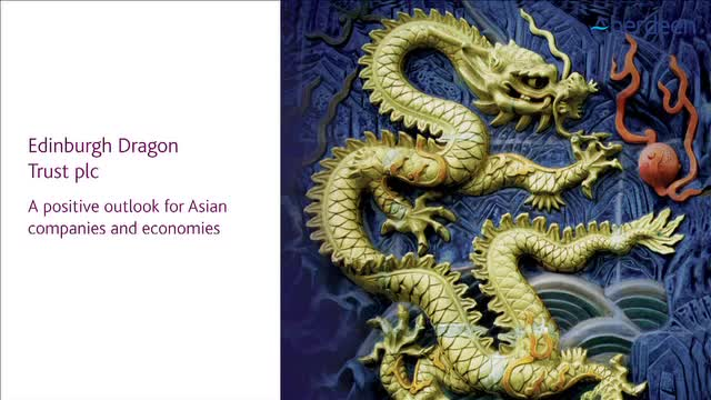 Edinburgh Dragon Trust: A positive outlook got Asian Companies and economies