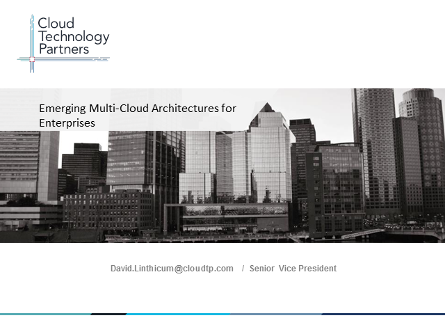 Emerging Multi-Cloud Architectures for Enterprises