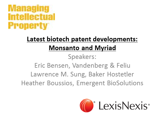 Latest US biotech patent developments: Monsanto and Myriad