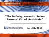 The Defining Moments Series: Personal Virtual Assistants