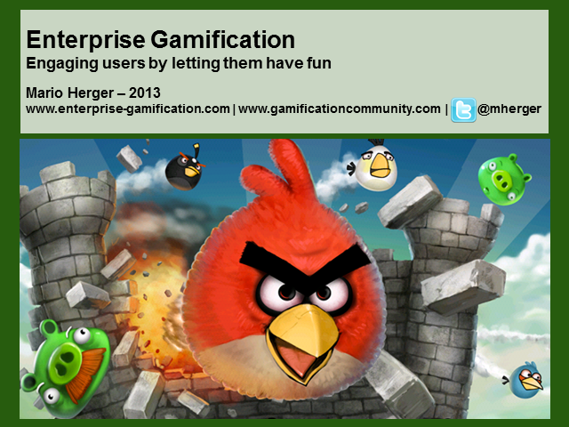 Enterprise Gamification: Engage Customers and Employees by Letting Them have Fun