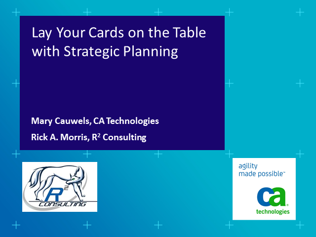It's Time to Lay your Cards on the Table with Strategic Planning (1 PMI PDU)