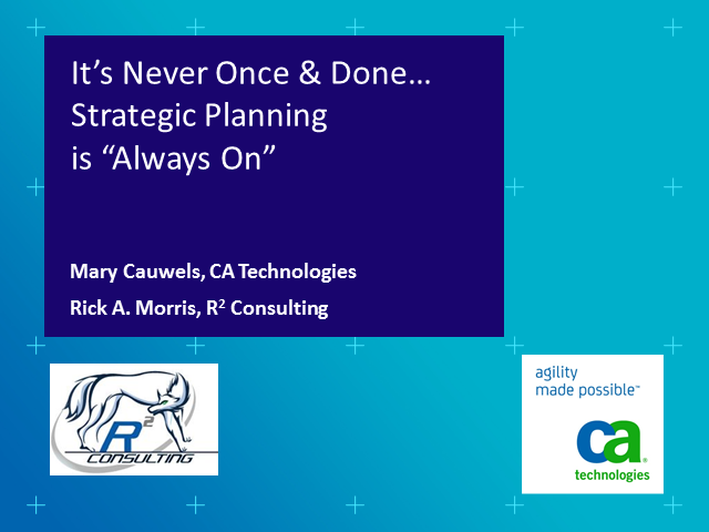 "It's Never ""Once & Done"" – Strategic Planning is ""Always on"" (1 PMI PDU)"