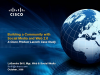 Building a Community with Social Media & Web 2.0: Cisco