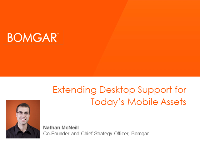 "Extending ""Desktop"" Support for Today's Mobile Assets"