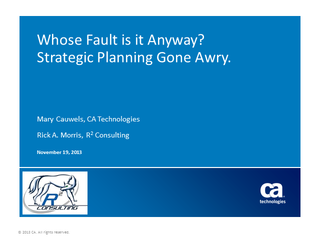 Whose Fault is it Anyway? Strategic Planning Gone Awry (1 PMI PDU)