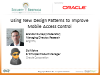 Using New Design Patterns to Improve Mobile Access Control