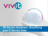 HP Service Anywhere: Simplifying your IT Service Desk