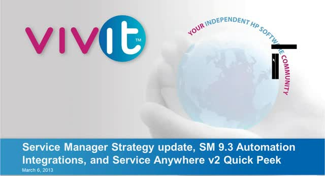 SM Strategy update, SM 9.3 Automation Integrations, and Service Anywhere