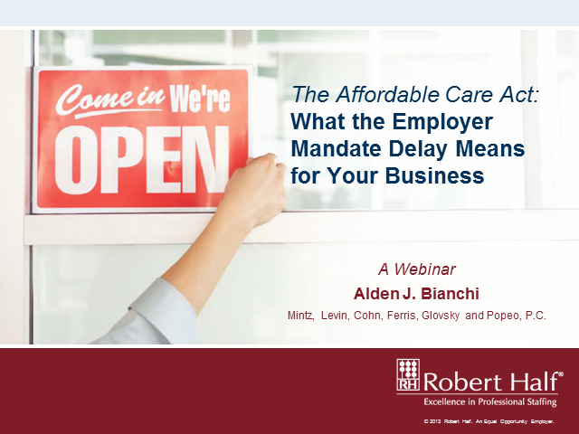 The Affordable Care Act: What the Employer Mandate Delay Means for Your Business