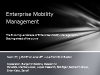 The Landscape of Enterprise Mobility Management – Staying Ahead of The Curve