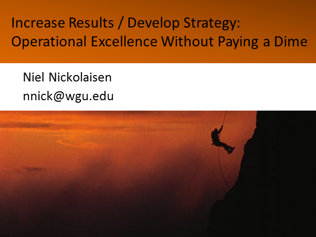 Increase Results, Develop Strategy: Operational Excellence Without Paying a Dime