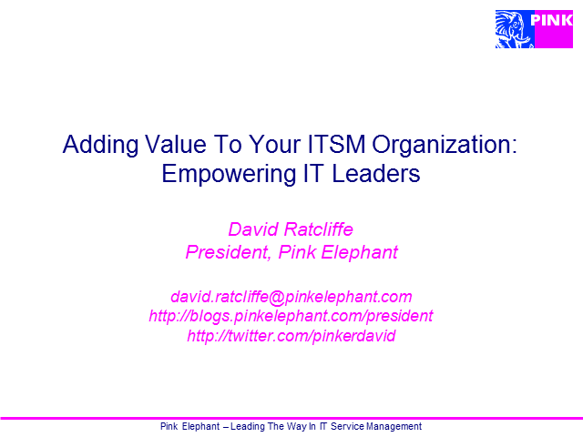 Adding Value to your ITSM Organization: Empowering IT Leaders