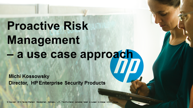 Proactive Risk Management - A Use Case Approach