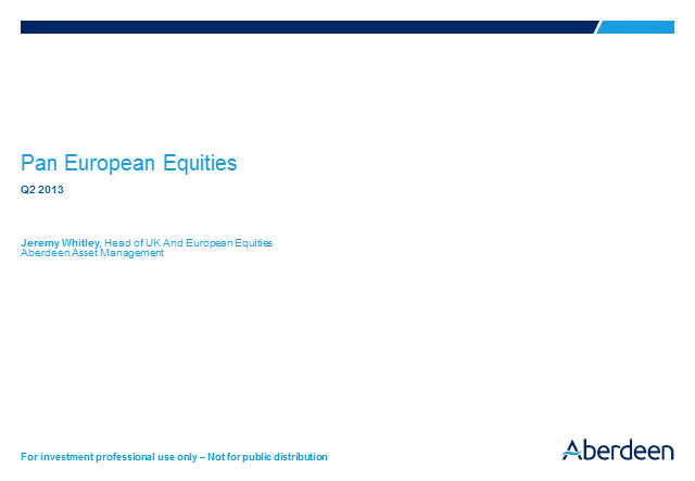 UK and European Equities Q2 Results 2013
