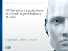 HIPAA security and privacy revisited:  Is your business at risk?