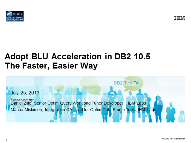 DB2 Tech Talk: Adopt BLU Acceleration in DB2 10.5 the Faster Easier Way