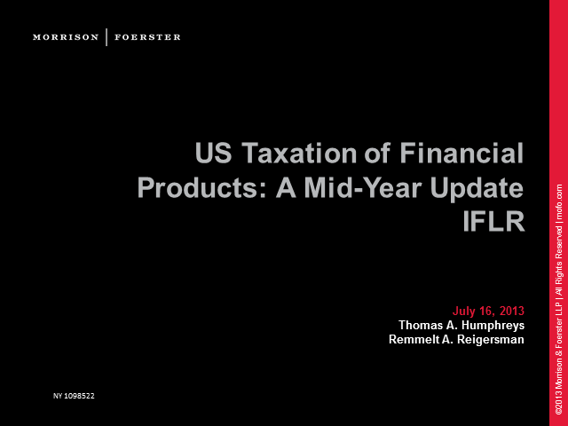 US taxation of financial products: a mid-year update