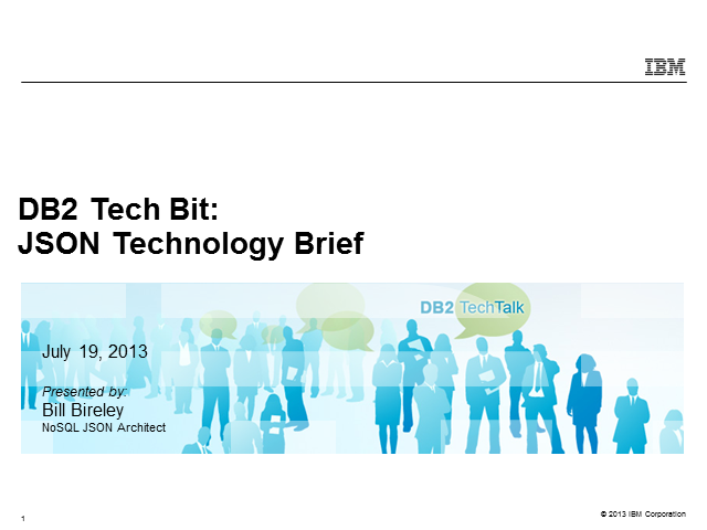 DB2 Tech Bit: JSON Technology Brief