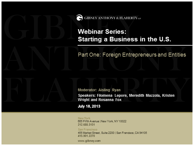 Starting a Business in the U.S., Part I: Foreign Entrepreneurs & Entities