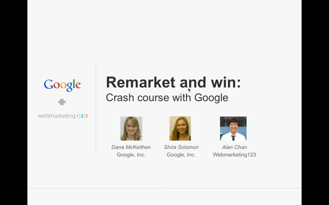 Remarket and Win - A Crash Course with Google (Joint Webinar)