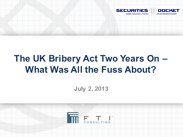 The UK Bribery Act Two Years On: What Was All the Fuss About?