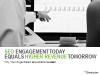 SEO Enablement Today Equals Higher Revenue Tomorrow