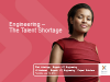 Engineering – The Talent Shortage