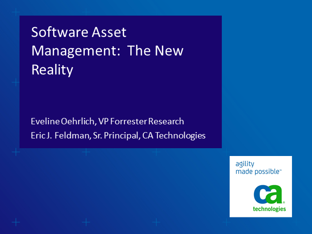 Software Asset Management: The New Reality