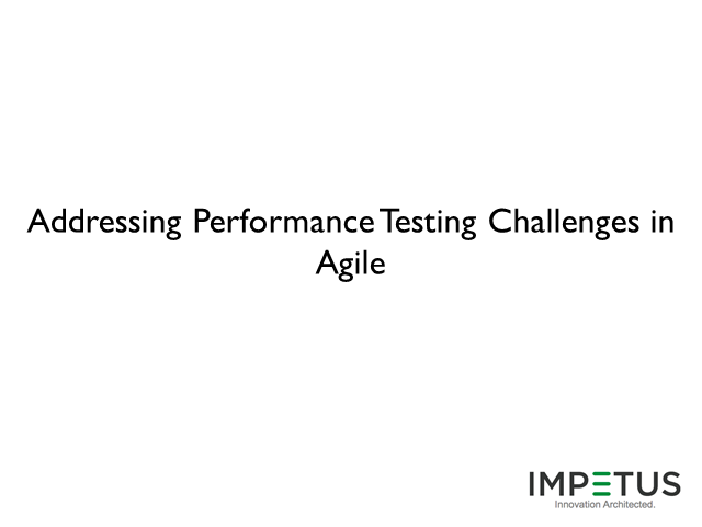 Addressing Performance Testing Challenges in Agile : Process and Tools