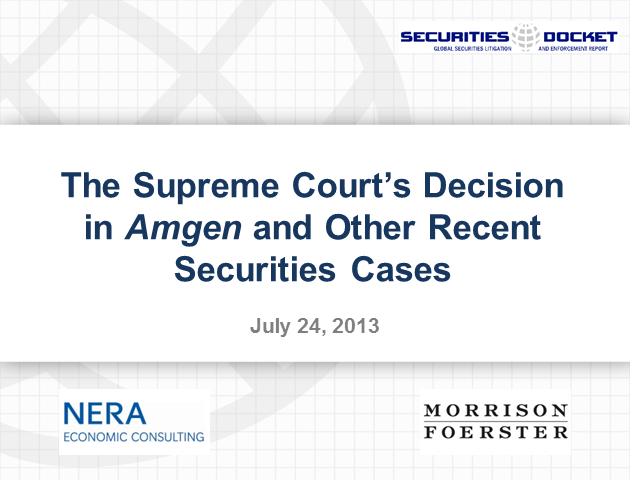 The Supreme Court's Decision in Amgen and Other Recent Securities Cases
