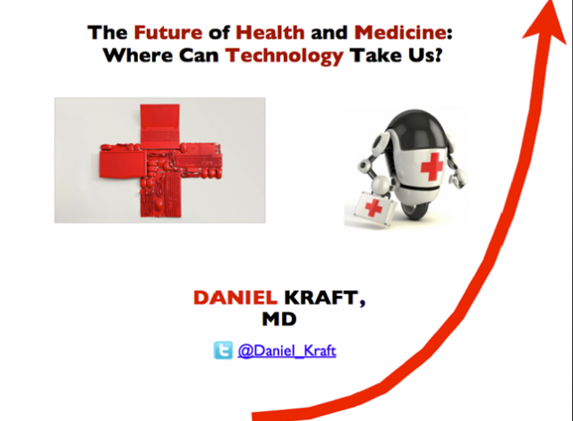 The Future of Health & Medicine; Where can technology take us?
