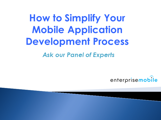 Simplify Your Mobile Application Development Process
