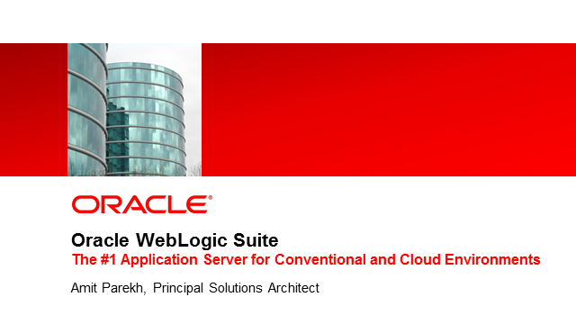 WebLogic Suite - Real Cloud Computing Solutions