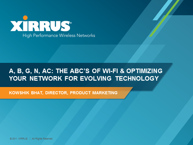 A, B, G, N, AC: The ABCs of Wi-Fi Optimization