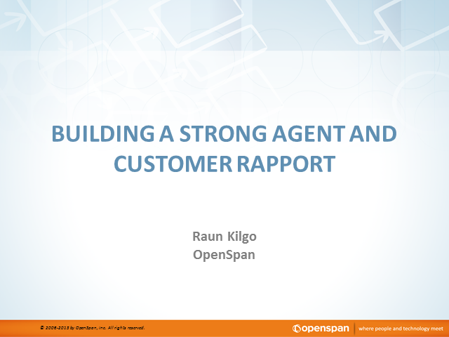 Building a Strong Agent and Customer Rapport