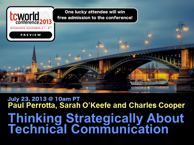 Thinking Strategically About Technical Communication: tcworld 2013 Preview