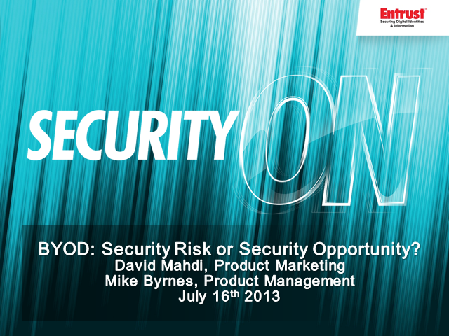 BYOD: Security Risk or Security Opportunity?
