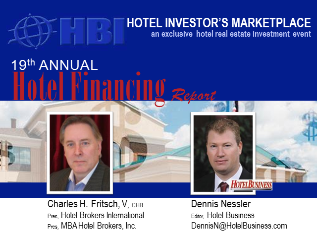19th Annual Hotel Financing Report
