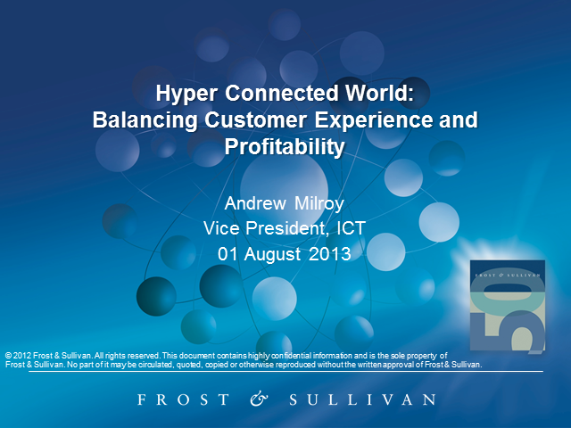 Balancing Customer Experience and Profitability in a Hyper Connected World