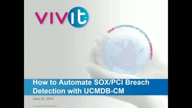 How to Automate SOX/PCI Breach Detection with UCMDB-CM