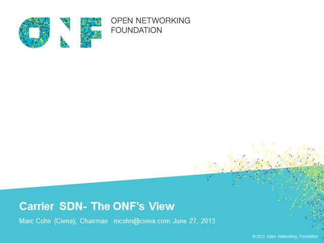 Carrier SDN – The ONF's View
