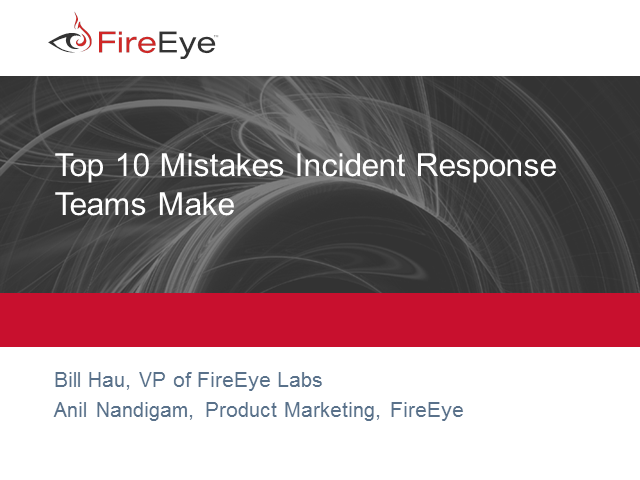 Top 10 Mistakes Incident Response Teams Make