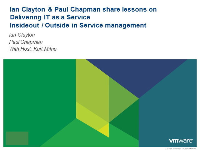 Ian Clayton & Paul Chapman share lessons on delivering IT as a Service