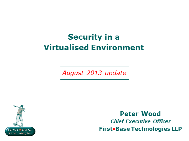 Security in a Virtualised Environment: An Ethical Hacker's View